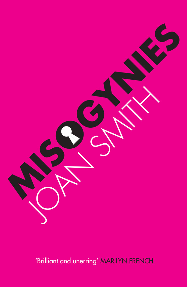 Misogynies by Joan Smith